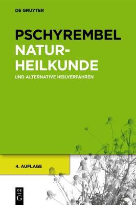Pschyrembel Naturheilkunde Und Alternative Heilverfahren (Hardback)