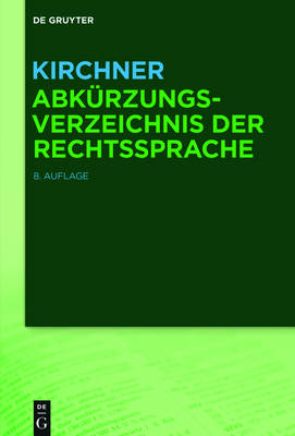 Kirchner - Abk rzungsverzeichnis Der Rechtssprache (Hardback)