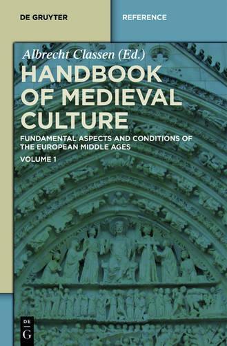 Handbook of Medieval Culture. Volume 1 - De Gruyter Reference (Hardback)