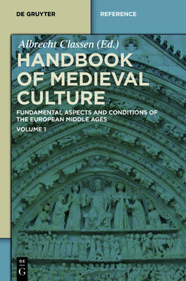 Handbook of Medieval Culture. Volume 1 - De Gruyter Reference