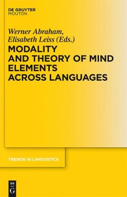 Modality and Theory of Mind Elements across Languages - Trends in Linguistics. Studies and Monographs [TiLSM] (Hardback)