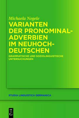 Varianten der Pronominaladverbien im Neuhochdeutschen (Hardback)