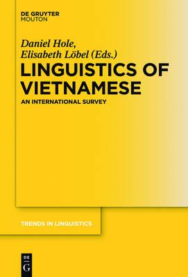 Linguistics of Vietnamese: An International Survey - Trends in Linguistics. Studies and Monographs [TiLSM] 253