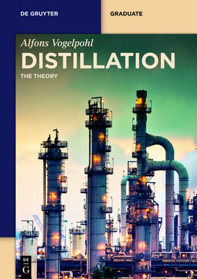 Distillation: The Theory - De Gruyter Textbook (Paperback)