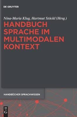Handbuch Sprache Im Multimodalen Kontext - Handbucher Sprachwissen 7 (Hardback)
