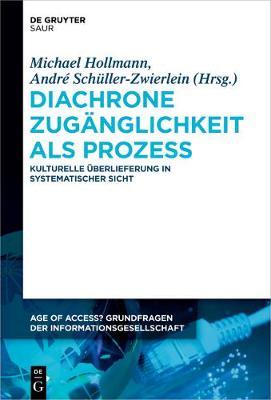 Diachrone Zuganglichkeit ALS Prozess (Hardback)