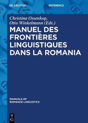 Manuel Des Fronti res Linguistiques Dans La Romania - Manuals of Romance Linguistics 11 (Hardback)
