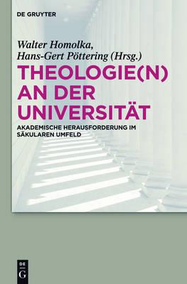 Theologie(n) an Der Universit t (Hardback)