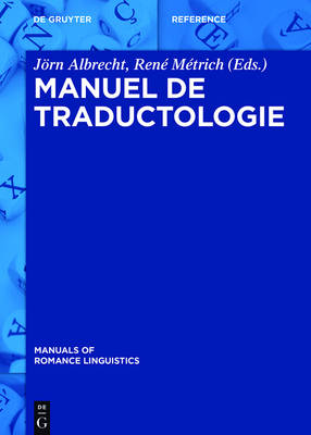 Manuel de Traductologie - Manuals of Romance Linguistics 5 (Hardback)