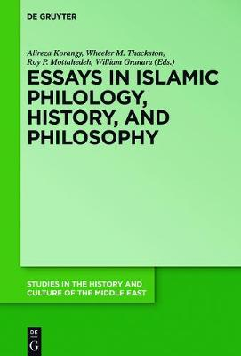 Essays in Islamic Philology, History, and Philosophy - Studies in the History and Culture of the Middle East 31 (Hardback)