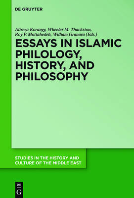 Essays in Islamic Philology, History, and Philosophy - Studies in the History and Culture of the Middle East 31