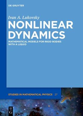 Nonlinear Dynamics: Mathematical Models for Rigid Bodies with a Liquid (Hardback)