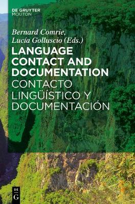 Language Contact and Documentation / Contacto linguistico y documentacion