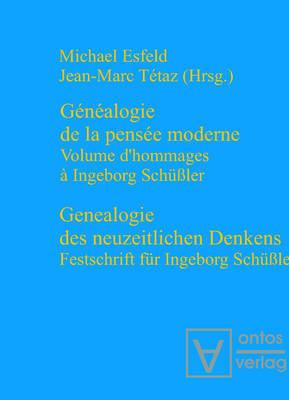 Genealogie des neuzeitlichen Denkens / G n alogie de la pens e moderne (Paperback)