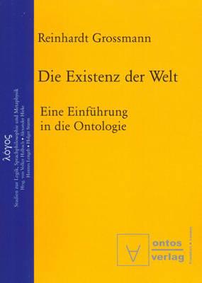 Die Existenz der Welt - Logos, 1 (Paperback)