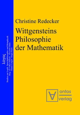 Wittgensteins Philosophie der Mathematik - Logos 9 (Hardback)