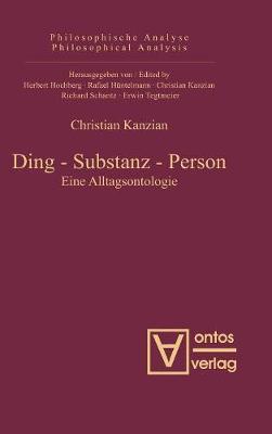 Ding - Substanz - Person - Philosophische Analyse / Philosophical Analysis 33 (Hardback)