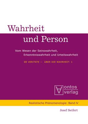 De Veritate - UEber die Wahrheit - Realistische Phanomenologie / Realist Phenomenology 4/5 (Hardback)