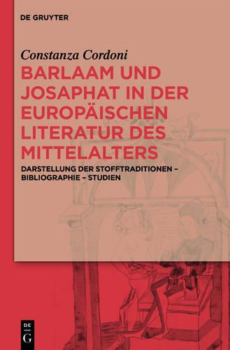 Barlaam Und Josaphat in Der Europ ischen Literatur Des Mittelalters (Hardback)