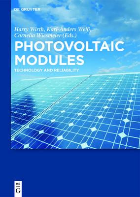 Photovoltaic Modules: Technology and Reliability (Hardback)