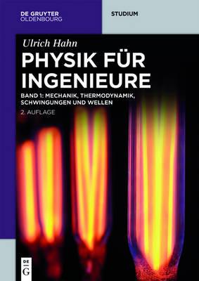 Mechanik, Thermodynamik, Schwingungen Und Wellen - de Gruyter Studium (Hardback)