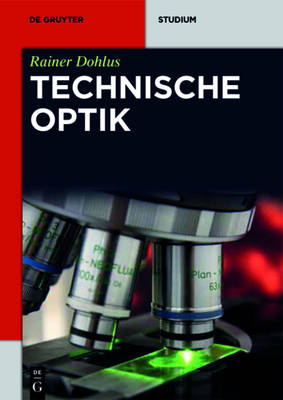 Technische Optik - de Gruyter Studium (Paperback)