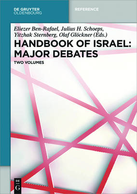 Handbook of Israel: Major Debates - De Gruyter Reference (Hardback)