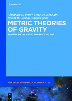 Metric Theories of Gravity: Perturbations and Conservation Laws - De Gruyter Studies in Mathematical Physics 38 (Hardback)