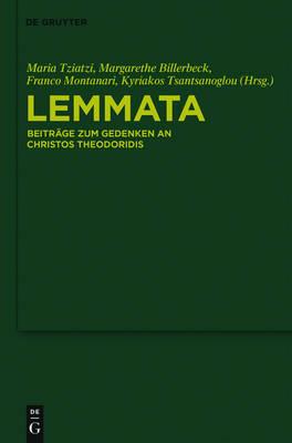 Lemmata: Beitr ge Zum Gedenken an Christos Theodoridis (Hardback)
