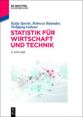 Statistik F r Wirtschaft Und Technik - de Gruyter Studium (Hardback)
