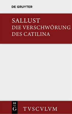 Die Verschwoerung des Catilina - Sammlung Tusculum (Hardback)