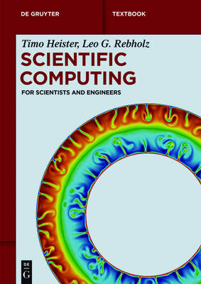 Scientific Computing: For Scientists and Engineers - De Gruyter Textbook (Paperback)
