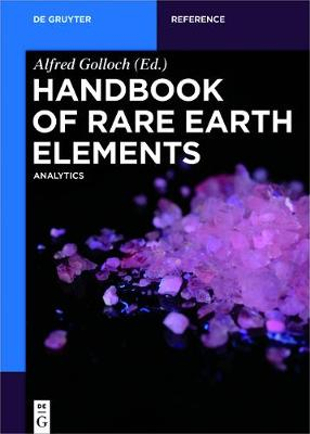 Handbook of Rare Earth Elements: Analytics - De Gruyter Reference