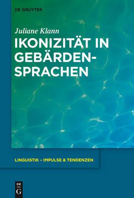 Ikonizitat in Gebardensprachen (Hardback)
