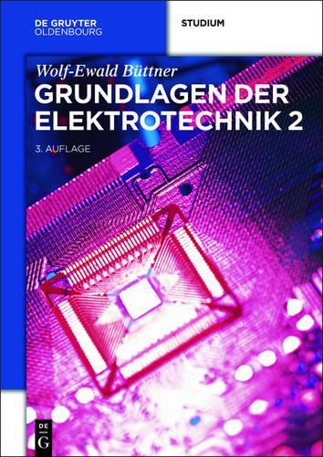 Grundlagen Der Elektrotechnik 2 (Paperback)
