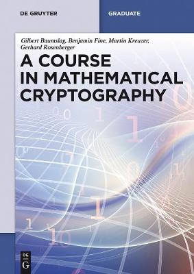A Course in Mathematical Cryptography - De Gruyter Textbook (Paperback)