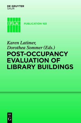 Post-occupancy evaluation of library buildings - IFLA Publications