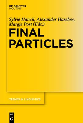 Final Particles - Trends in Linguistics. Studies and Monographs [TiLSM] 284