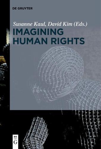 Imagining Human Rights (Hardback)