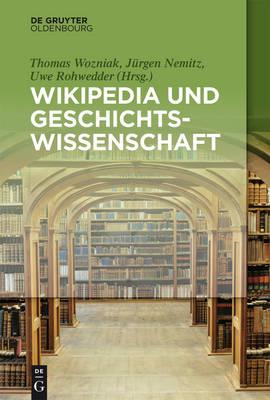 Wikipedia Und Geschichtswissenschaft (Paperback)