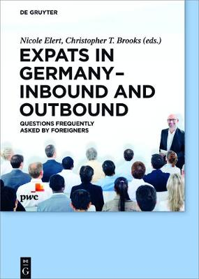 Expats in Germany - Inbound and Outbound: Questions frequently asked by foreigners - De Gruyter Praxishandbuch