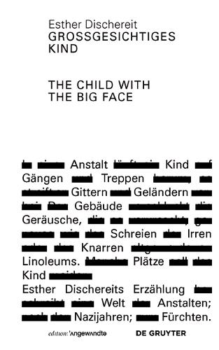 Grossgesichtiges Kind / The Child With the Big Face - Edition Angewandte (Paperback)