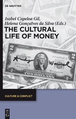 The Cultural Life of Money - Culture & Conflict 6 (Hardback)