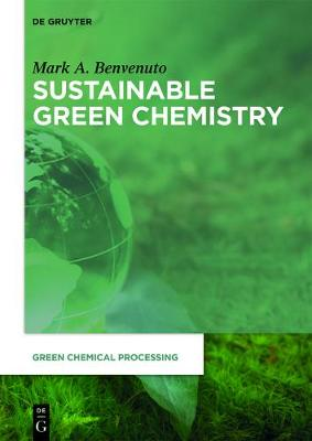Sustainable Green Chemistry - Green Chemical Processing 1