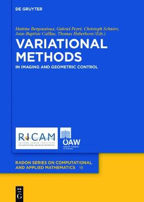 Variational Methods: In Imaging and Geometric Control - Radon Series on Computational and Applied Mathematics 18 (Hardback)