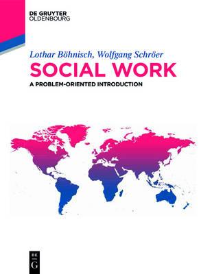 Social work: A problem-oriented introduction - De Gruyter Studium (Paperback)