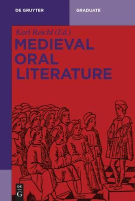 Medieval Oral Literature - De Gruyter Lexikon (Paperback)