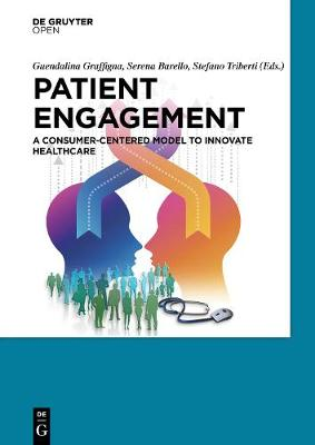 Patient Engagement: A Consumer-Centered Model to Innovate Healthcare (Hardback)
