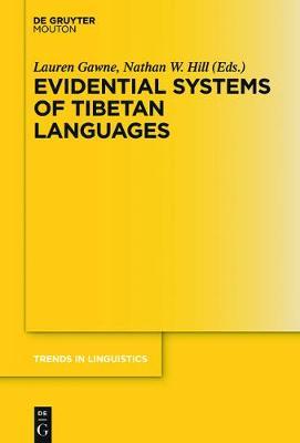 Evidential Systems of Tibetan Languages - Trends in Linguistics. Studies and Monographs [TiLSM] 302 (Hardback)