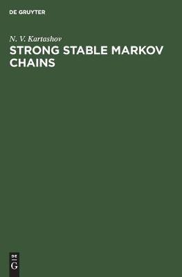 Strong Stable Markov Chains (Hardback)